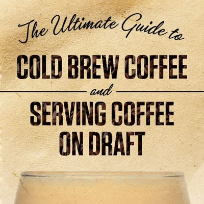 The Ultimate Guide to Cold Brew and Draft Coffee