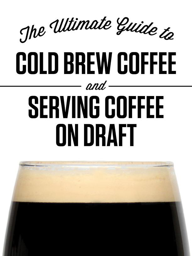 The Ultimate Guide to Cold Brew Coffee and Serving Coffee on Draft