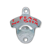 I Fear No Beer Starr Bottle Opener