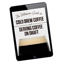 The Ultimate Guide to Cold Brew Coffee and Serving on Draft (Ebook) /